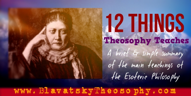 The Teachings of Theosophy