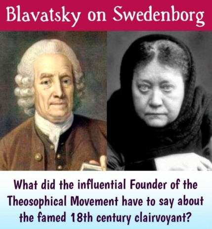 Emanuel Swedenborg and H.P. Blavatsky