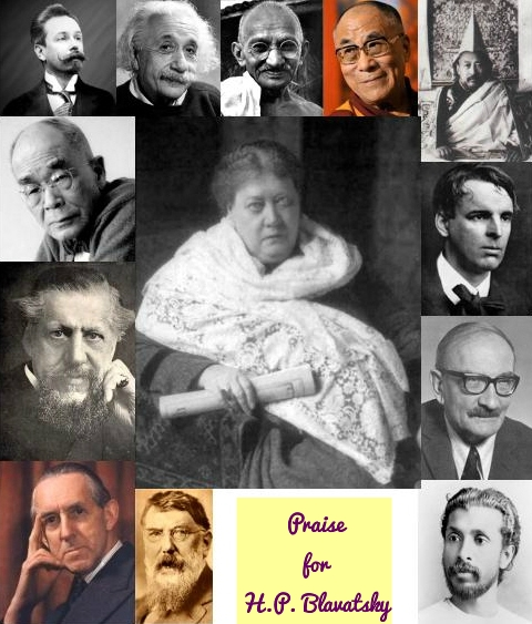 Praise for H.P. Blavatsky and Theosophy