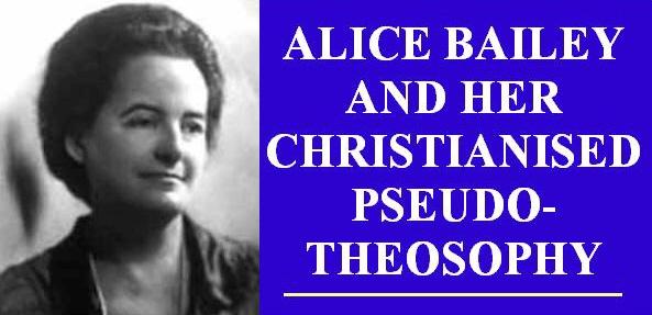 Alice Bailey and her Christianised Pseudo-Theosophy – Blavatsky ...