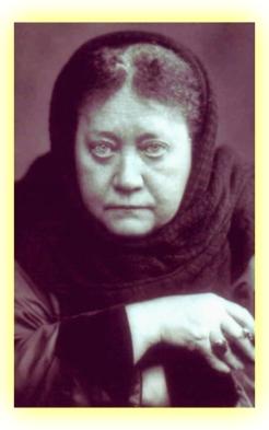 The much maligned Madame Blavatsky.