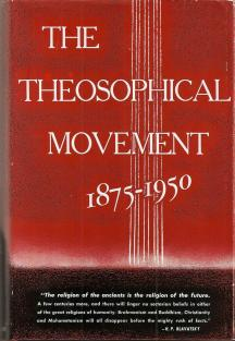 The Theosophical Movement 1875-1950