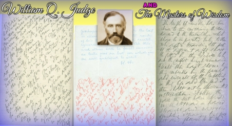 Some of the letters received by William Judge from the Mahatmas M. and K.H.