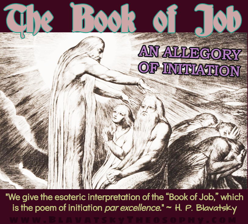 The Book of Job: An Allegory of Initiation | T H E O S O P H Y